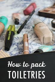 Chic Toiletries The 25 Best Packing Toiletries Ideas On Pinterest Toiletry Bag