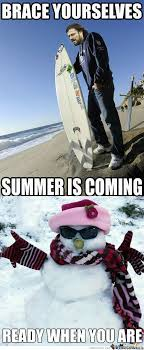 Summer Is Coming Meme - rmx summer is coming by recyclebin meme center