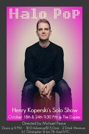 halo pop henry koperski u0027s solo show by the duplex on october 24