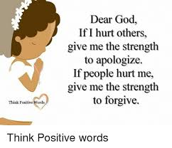 Dear God Meme - think positive words dear god if i hurt others give me the strength
