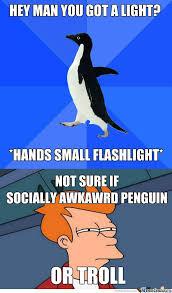 Awkward Penguin Meme Generator - socially awesome penguin meme generator social media la