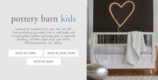 Williams Sonoma And Pottery Barn Shop Pottery Barn Kids West Elm