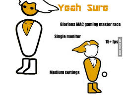 Meme Monitor - aye sure glorious mac gaming master race single monitor 15 fp