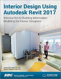interior design book interior design using autodesk revit 2017 revit news