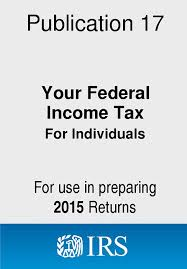 Irs Tax Tables 2015 2015 Publication 17 Your Federal Income Tax For Individuals