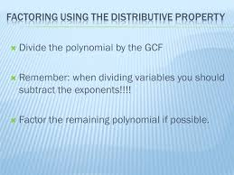 goals use the distributive property to factor a polynomial solve