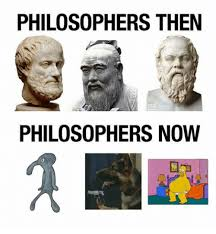 Philosophy Meme - philosophers then philosophers now dank meme on me me