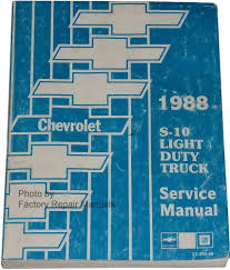 1988 chevy s10 truck and blazer factory shop service manual