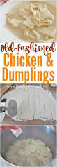 old fashioned chicken u0026 dumplings recipe from the country cook