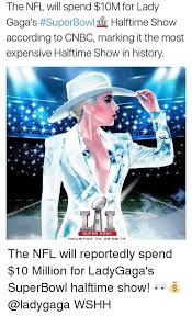 Lady Gaga Memes - the nfl will spend 10m for lady gaga s super bowl halftime show