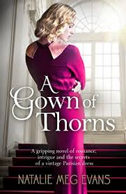 a gown of thorns a gripping novel of romance intrigue and the