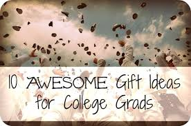 gifts for college graduates awesome gift ideas gifs show more gifs