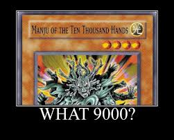 Its Over 9000 Meme - even yugioh is over 9000 by natural antagonist on deviantart