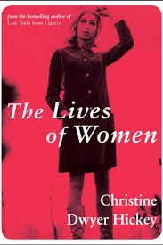the lives of women by christine dwyer hickey review
