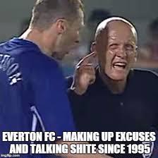 Funny Everton Memes - everton fans quickmeme