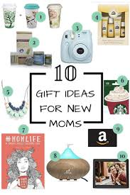 gift ideas for new moms the best and most unique gifts for any