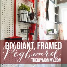 How To Build A Diy by How To Build A Giant Framed Pegboard The Diy Mommy