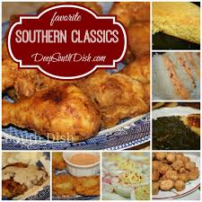 deep south dish southern favorites and classic southern recipes