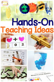 hands on teaching ideas for teachers homeschoolers and parents