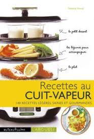 livre cuisine vapeur recettes au cuit vapeur ustensilissimo livre de recettes