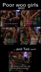 Woo Girls Meme - how i met your mother woo girls we ve all done it tv