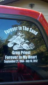 40 best in memory of decals images on pinterest car decals create your own custom memorial window sticker with any of our decal designs this customer used our 4 wheeler mud rider design to make their own unique