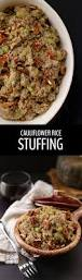 what to eat on thanksgiving cauliflower rice stuffing the healthy maven