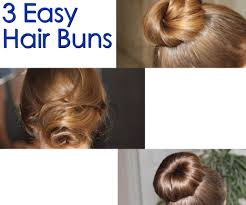 different hair buns 3 easy hair buns 4 steps with pictures