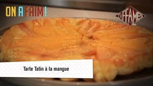 hervé cuisine tarte tatin recette de tarte tatin à la mangue on a faim
