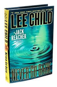 Jack Reacher Bathroom Scene Never Go Back U0027 A Jack Reacher Novel By Lee Child The New York Times