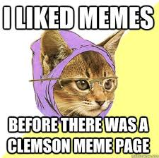 Clemson Memes - i liked memes before there was a clemson cat meme cat planet cat