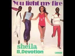 You Light My Fire Sheila And B Devotion You Light My Fire Hq Audio Youtube