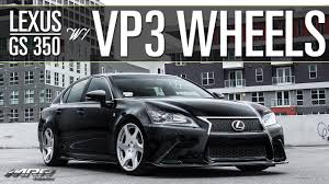 youtube lexus gs 350 f sport mrr vp3 wheels lexus gs 350 youtube