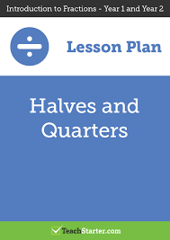 halves and quarters lesson plan u2013 teach starter