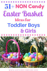 easter basket ideas for toddlers 51 non candy easter basket ideas for toddler boys and