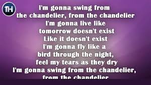 Song Swing From The Chandeliers Chandelier Song 28 Images Best 25 Chandelier Lyrics Ideas On
