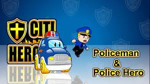 citi heroes ep01 u201cpoliceman u0026 police hero u201d youtube