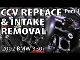 bmw ccv bmw 330i 325i e46 ccv replace intake removal part 1 see it