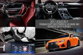 2017 lexus coupes 100 2017 lexus rc f luxury sport coupe performance lexus com