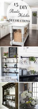 how to decorate a rustic kitchen 15 diy rustic kitchen decorations celebrating earthy hues