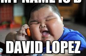 Lopez Meme - my name is asian fat kid meme on memegen