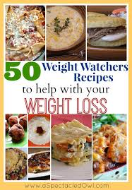 light dinner recipes for weight loss 50 weight watchers recipes to help you with your weight loss