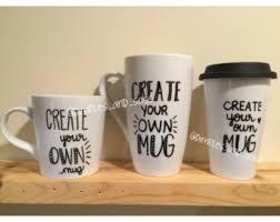 design your own mug design you own mug etsy