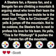 Steelers Ravens Meme - a steelers fan a ravens fan and a bengals fan are climbing a