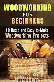 Easy Woodworking Projects For Beginners by 25 Easy Woodworking Projects For Beginners More Wood Projects