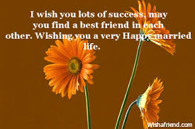 wedding wishes to best friend wedding congratulations quotes success