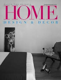 austin oct nov 16 home design decor magazine by home design