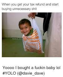 Tax Refund Meme - funny tax refund memes memes pics 2018