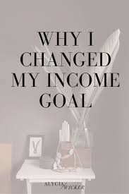 why i changed my income goal u2014 alycia wicker interior design