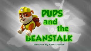 pups beanstalk paw patrol wiki fandom powered wikia